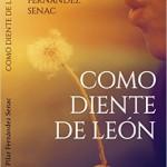 Autora: Pilar Fernández Senac Malbec Ediciones 2016 234 Pgs.